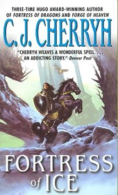 Fortress of Ice | C. J. Cherryh |