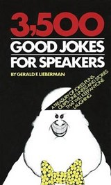3,500 Good Jokes for Speakers | Jerry Lieberman |