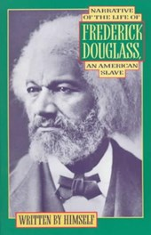 Narrative of the Life of Frederick Douglass | Frederick Douglass |