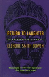 Return to Laughter | Elenore Smith Bowen |