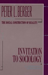 Invitation to Sociology | Peter L. Berger |