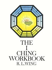The I Ching Workbook | R. L. Wing |
