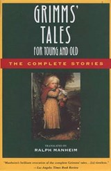Grimm's Tales for Young and Old | Grimm, Jacob ; Grimm, Wilhelm |