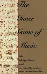 The Inner Game of Music | Barry Green |