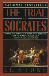 The Trial of Socrates | Isidor Feinstein Stone |