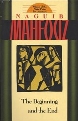 The Beginning and the End | Naguib Mahfouz |
