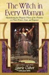 The Witch in Every Woman | Cabot, Laurie ; Mills, Jean |