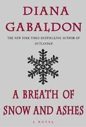 A Breath of Snow and Ashes | Diana Gabaldon |