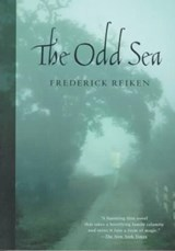 The Odd Sea | Frederick Reiken |