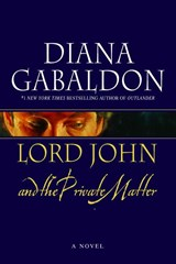 Lord John and the Private Matter | Diana Gabaldon |