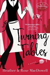 Turning Tables | Heather MacDowell |