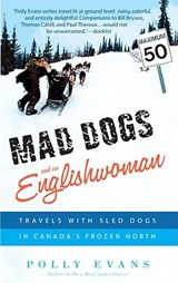Mad Dogs and an Englishwoman | Polly Evans |