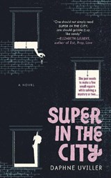 Super in the City | Daphne Uviller |