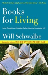 Books for Living | Will Schwalbe |
