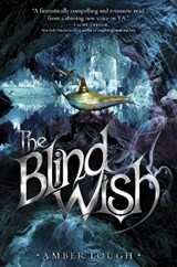 The Blind Wish | Amber Lough |