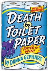 Death by Toilet Paper | Donna Gephart |