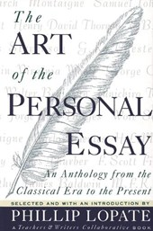 The Art of the Personal Essay | Phillip Lopate & Teachers Collaborative & Writers |