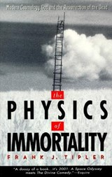 The Physics of Immortality | Frank J. Tipler |