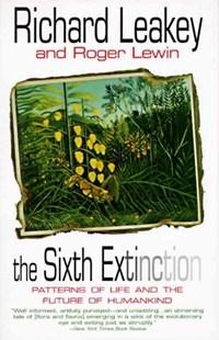 The Sixth Extinction | Richard E. Leakey |
