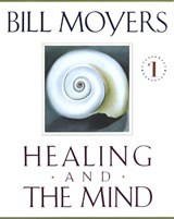 Healing and the Mind | Bill Moyers |