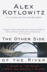 The Other Side of the River | Alex Kotlowitz |