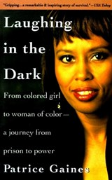 Laughing in the Dark | Patrice Gaines |