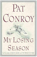 My Losing Season | Pat Conroy |
