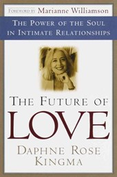 The Future of Love | Daphne Rose Kingma |