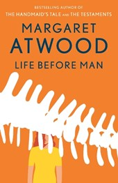 Life Before Man | Margaret Eleanor Atwood |