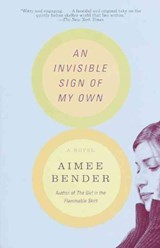 An Invisible Sign of My Own | Aimee Bender |