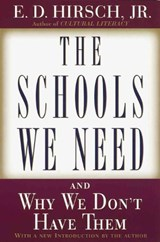 The Schools We Need | E. D. Hirsch |