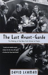 The Last Avant-Garde | David Lehman |