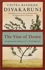 The Vine of Desire | Chitra Banerjee Divakaruni |