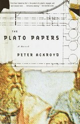 The Plato Papers | Peter Ackroyd |