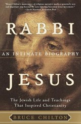 Rabbi Jesus | Bruce Chilton |