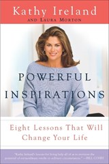 Powerful Inspirations | Kathy Ireland |