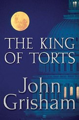 The King of Torts | John Grisham |