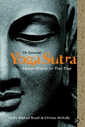 The Essential Yoga Sutra | Roach, Geshe Michael ; Mcnally, Christie ; Roach, Michael |