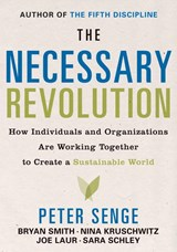 The Necessary Revolution | Peter M. Senge |