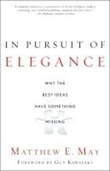 In Pursuit of Elegance | Matthew E. May |