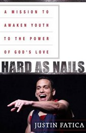 Hard as Nails | Justin Fatica |