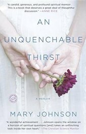An Unquenchable Thirst | Mary Johnson |