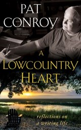 Lowcountry Heart | Pat Conroy |