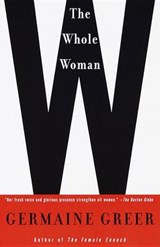 The Whole Woman | Germaine Greer |