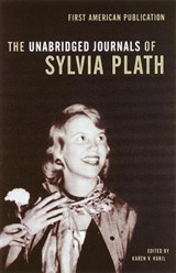 The Unabridged Journals of Sylvia Plath 1950-1962 | Sylvia Plath & Karen V. Kukil |