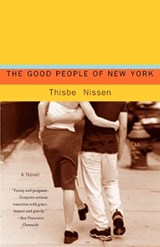 The Good People of New York | Thisbe Nissen |