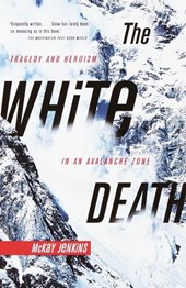 The White Death | McKay Jenkins |