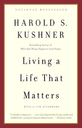 Living a Life That Matters | Harold S. Kushner |