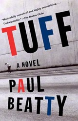 Tuff | Paul Beatty |