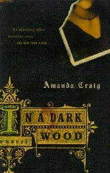 In a Dark Wood | Amanda Craig |